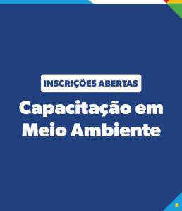 Capacitação em Meio Ambiente para os municípios pernambucanos